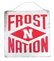 Nebraska Frost Nation Tin Sign Nebraska Cornhuskers, Nebraska  Bedroom & Bathroom, Huskers  Bedroom & Bathroom, Nebraska  Game Room & Big Red Room, Huskers  Game Room & Big Red Room, Nebraska  Framed pieces, Huskers  Framed pieces, Nebraska Nebraska Frost Nation Tin Sign , Huskers Nebraska Frost Nation Tin Sign