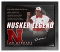 Tom Osborne Husker Legend Signed Framed Print Nebraska Cornhuskers, husker football, nebraska cornhuskers merchandise, husker merchandise, nebraska merchandise, husker memorabilia, husker autographed, nebraska cornhuskers autographed, Tom Osborne autographed, Tom Osborne signed, Tom Osborne collectible, Tom Osborne, nebraska cornhuskers memorabilia, nebraska cornhuskers collectible, Autographed by Coach Osborne, Tom Osborne Autographed Legend Print Framed