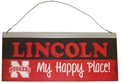 Lincoln My Happy Place Small Tin Sign Nebraska Cornhuskers, Nebraska  Game Room & Big Red Room, Huskers  Game Room & Big Red Room, Nebraska  Office Den & Entry, Huskers  Office Den & Entry, Nebraska  Framed Pieces, Huskers  Framed Pieces, Nebraska  Patio, Lawn & Garden, Huskers  Patio, Lawn & Garden, Nebraska Lincoln My Happy Place Small Tin Sign, Huskers Lincoln My Happy Place Small Tin Sign