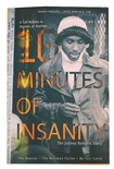 10 Minutes of Insanity by Johnny Rodgers Hard Back