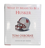 Coach Osborne Signed What It Means To Be A Husker!
